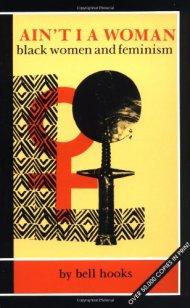 Ain't I a Woman?: Black Women and Feminism (1981)